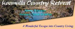 Koomulla Country Retreat - Yarra Valley Accommodation