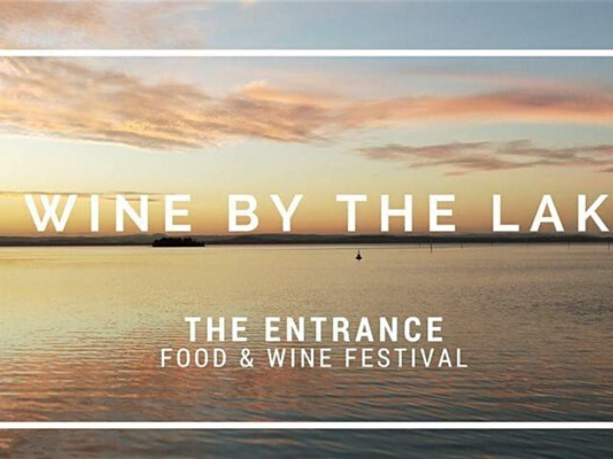 The Entrance Food and Wine Festival - Yarra Valley Accommodation